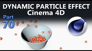 Cinema 4d Tutorial, Dynamic particle Effect