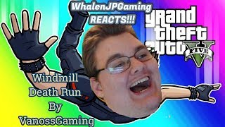 """GTA5 Online Funny Moments """" Impossible Windmill Deathrun"""" VanossGaming REACTION!!!"""