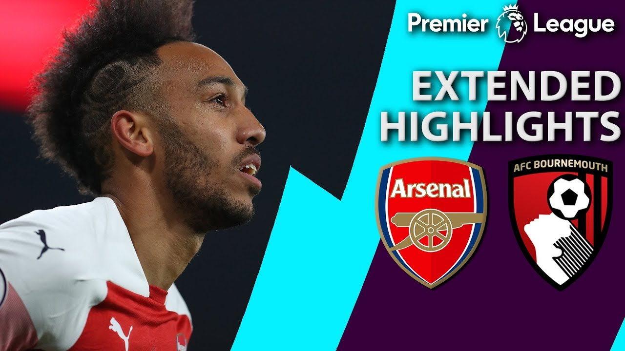 Arsenal v. Bournemouth | PREMIER LEAGUE EXTENDED HIGHLIGHTS | 2/27/19 | NBC Sports