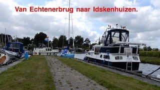 Van Echtenerbrug naar Idskenhuizen#Tineke Talsma*vakantievlog 10