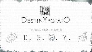 Destiny Potato   Dark Side Of You