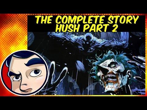 Batman Hush Pt.2 (Batman V Joker) - InComplete Story
