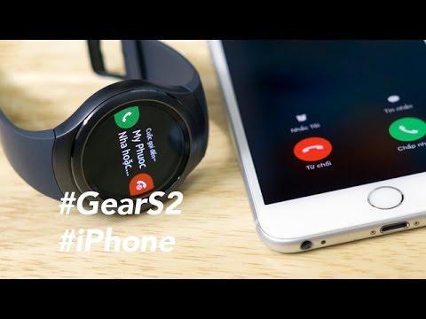 Tinhte Vn   Dùng đồng Hồ Samsung Gear S2 Với IPhone