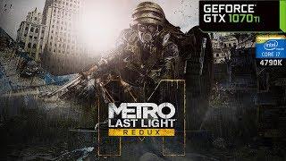 Metro: Last Light Redux - GTX 1070 Ti + i7 4790K | PC Max Settings 1440p