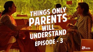 Things only parents will understand - Episode 3