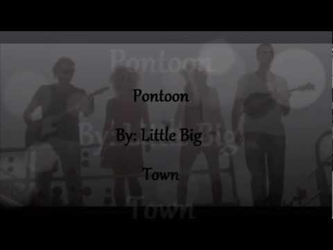 Pontoon - Little Big Town [w/ lyrics]