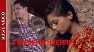 "New Nepali Song - ""Tuchha Senteram"" 