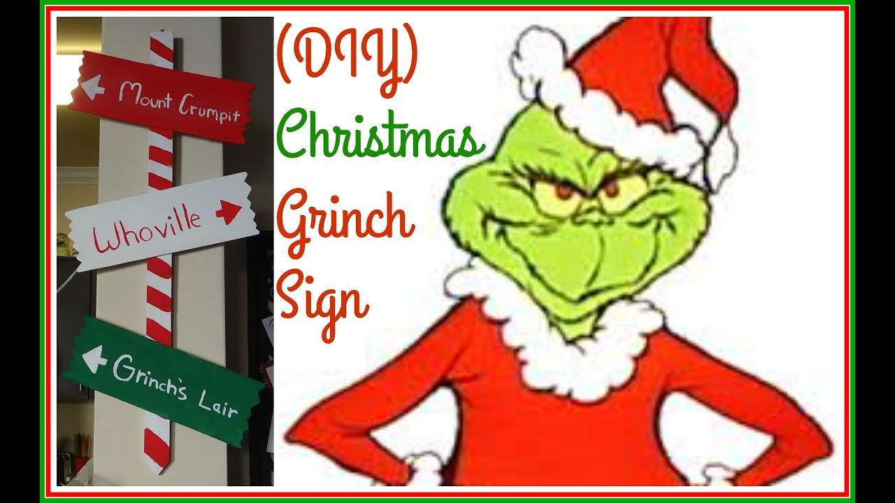 Diy grinch christmas decorations -  Diy Christmas Grinch Sign 2015