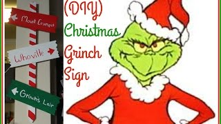 (DIY) Christmas Grinch Sign 2015