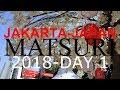 Jak Japan Matsuri 2018 Day 1 Highlights Event Sukima Switch AKB48 Kiroro mp3