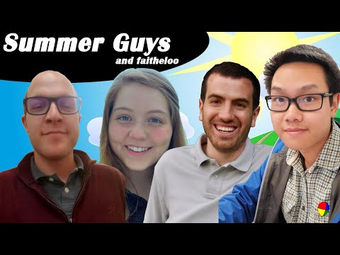 Summer Guys (and faitheloo)