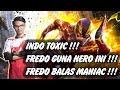 INDO TOXIC KEPADA FREDO !! LIHAT SKILL FREDO LANGSUNG MANIAC !! - MOBILE LEGENDS