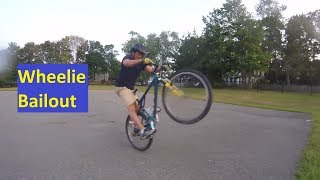 How to Wheelie: Learn to Bailout First