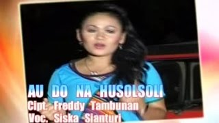 Siska Sianturi - Au Do Na Husolsoli (Official Lyric Video) Mp3