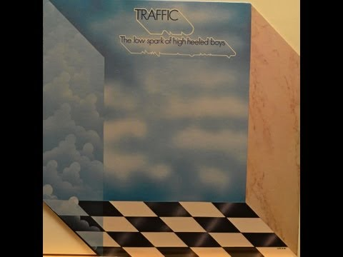 Traffic The Low Spark of High Heeled Boys Full album vinyl LP