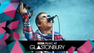 Liam Gallagher - Roll With It (Glastonbury 2019)