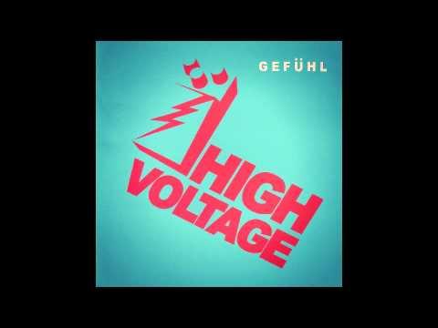High Voltage - Gefühl (2005) Full Album