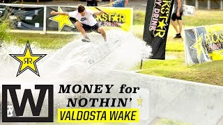 2016 Wakeskate Tour : Money For Nothin' - Valdosta Wake