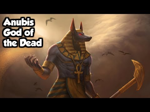 Anubis:  God Of The Dead - (Egyptian Mythology Explained)