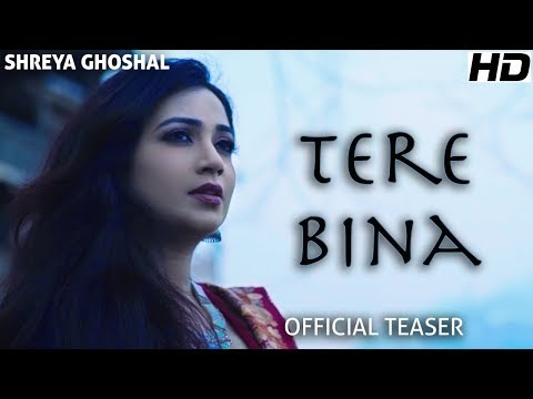 Tere Bina - Teaser - Shreya Ghoshal - Single - Deepak Pandit