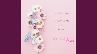 Provided to YouTube by IIP-DDS Sugar (Remix) · Stylly Dean, DJ Fofo...