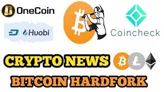 CRYPTO NEWS #152 || ONECOIN, BTC HARDFORK, TRANSFERGO, COINCHECK EXCHANGE, HUOBI, BITBNS EXCHANGE