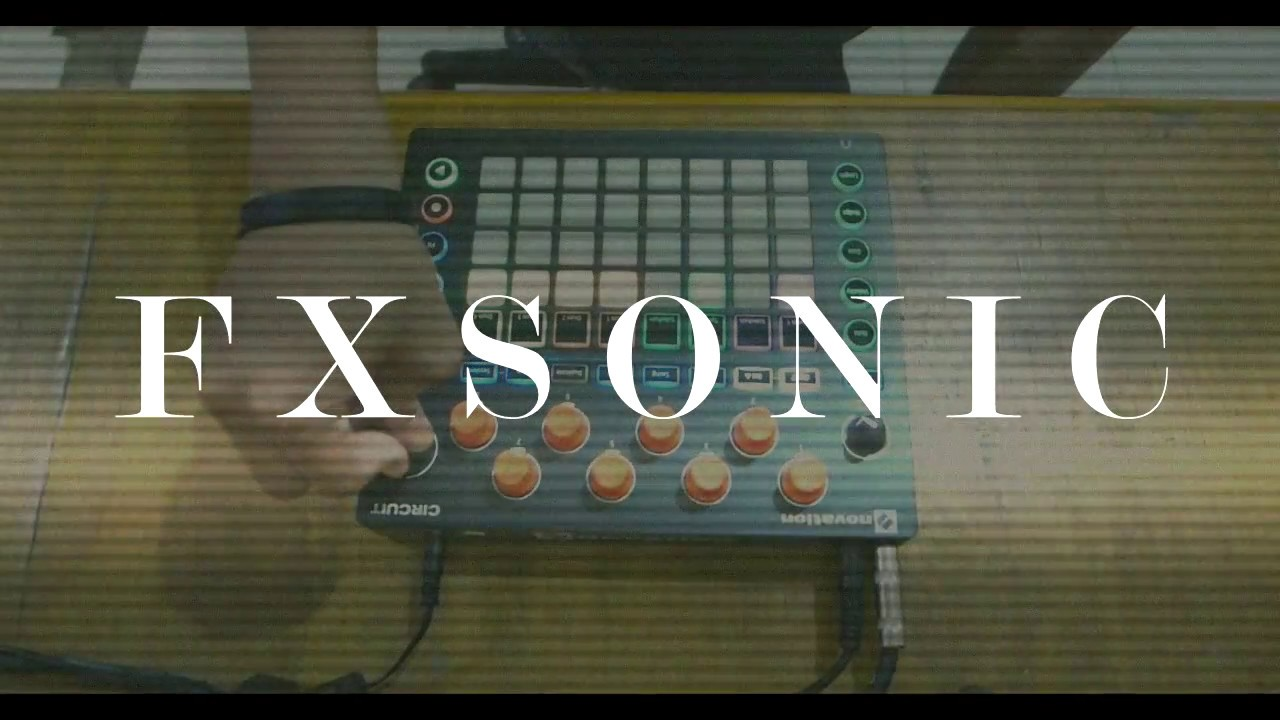 Novation Circuit - Tech House Live Set   FXSONIC Circuit Jam 10242017