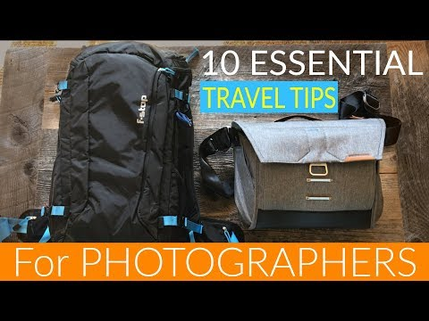 10 Essential TRAVEL TIPS for PHOTOGRAPHERS