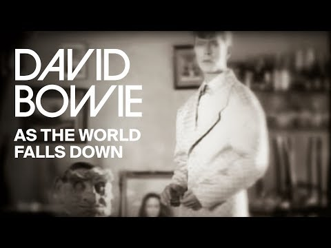David Bowie - As The World Falls Down (Official Video)