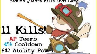 League of Legends | Teemo | 11 Kills | 45% Cooldown | 642 AP | Yas Quad | Gameplay