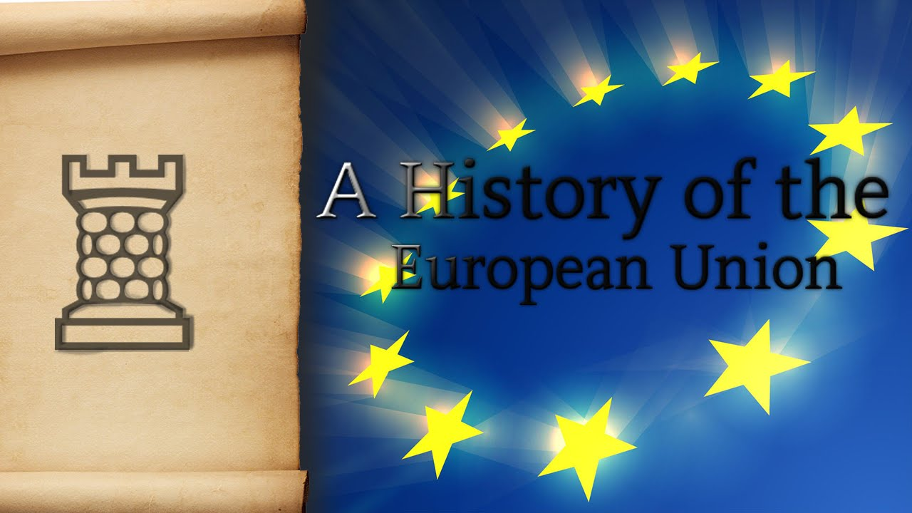 A History of the European Union - Feat. The Archive - YouTube