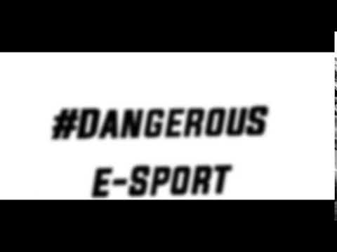 #DangerouS|e-Sport Kanal İntrosu