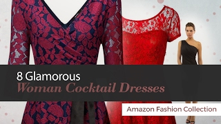 8 Glamorous Woman Cocktail Dresses Amazon Fashion Collection