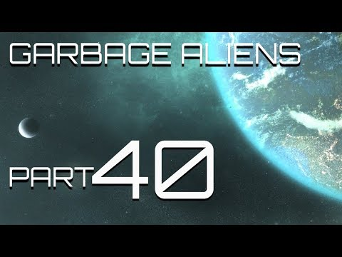Stellaris - Garbage Aliens - Part 40 - Put a ring on it