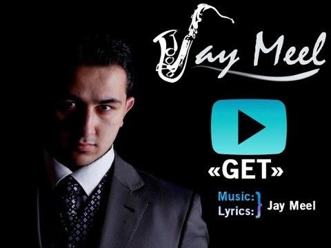Jay Meel - Get (AUDIO)