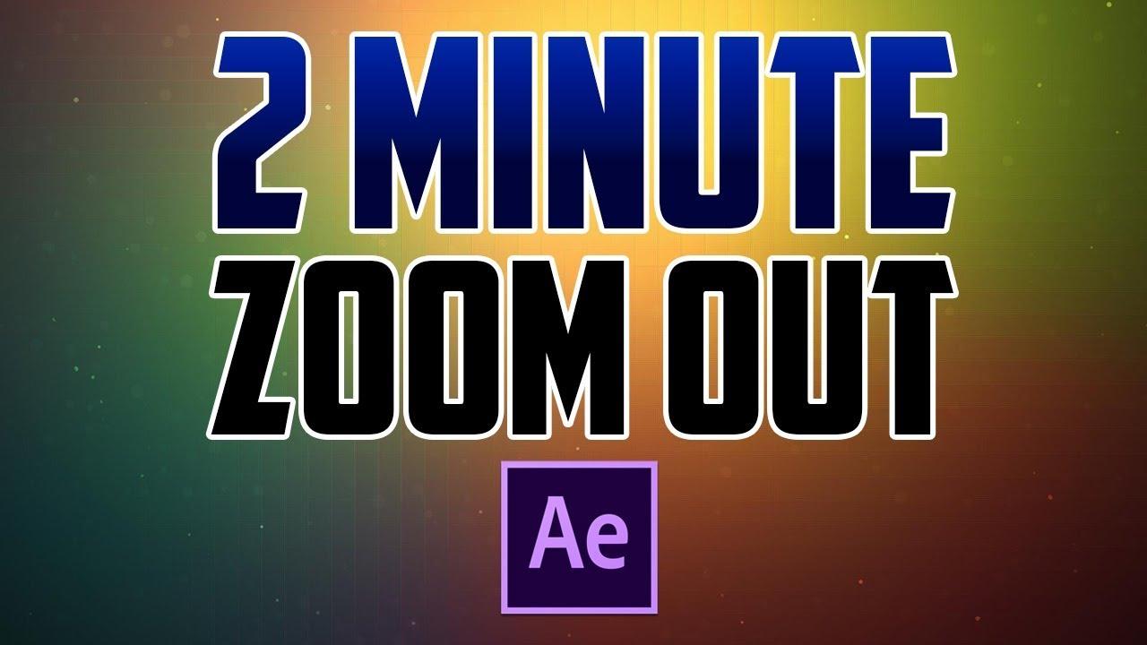 After Effects CC : How to do Zoom Out Transition