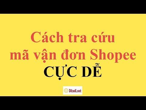 [Hướng Dẫn] Cách Tra Cứu Mã Vận đơn Trên Shopee Tracking - Ditadi.net