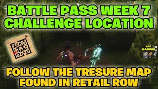 "Fortnite Battle Royale ""Follow the Treasure Map found in Retail Row"" Battle Pass Week 7 Challenge"
