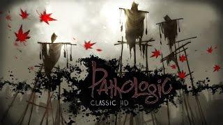Pathologic Classic HD — Cinematic Trailer