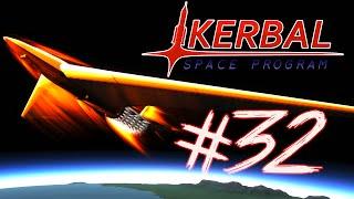 Kerbal Space Program 32 | SUPER ORBITAL PLANE