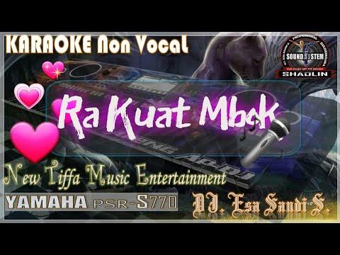 KARAOKE Ra Kuat Mbok-Arif Citenk (Tiffa Music)