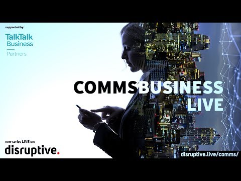 Comms Business Live - Season 3 - CPaaS – is the Channel ready for it?