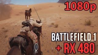 battlefield 1   amd rx 480   frame rate   maxed out 1080p