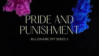 Trailer: Pride and Punishment, Billionaire Spy Series 3