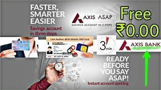 How to open free bank Account   Open online axis asap zero balance bank account new video  2018-19