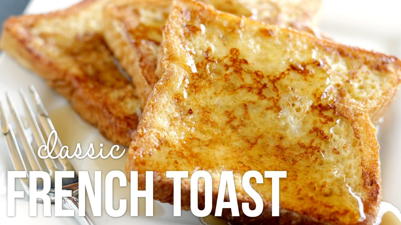 How to Make French Toast!! Classic Quick and Easy Recipe - YouTube