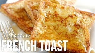 How to Make Fręnch Toast!! Classic Quick and Easy Recipe
