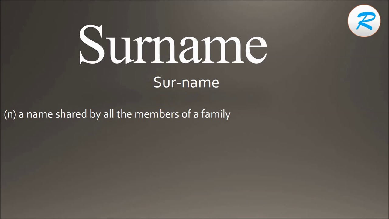 How to pronounce Surname