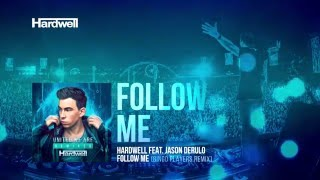 Hardwell feat. Jason Derulo - Follow Me (Bingo Players Remix) [Cover Art]