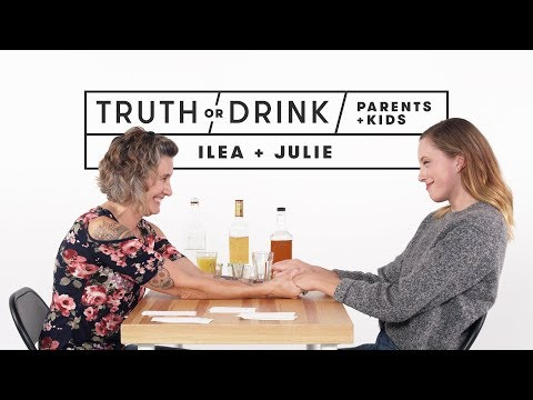 Parents and Kids Play Truth or Drink (Ilea & Julie)